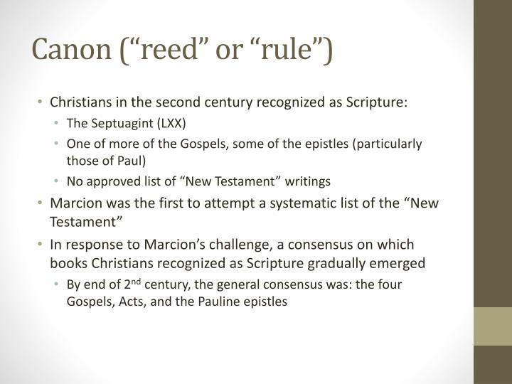 """Canon (""""reed"""" or """"rule"""")"""