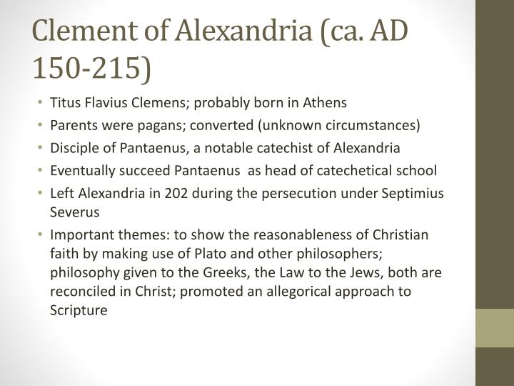 Clement of Alexandria (ca. AD 150-215)