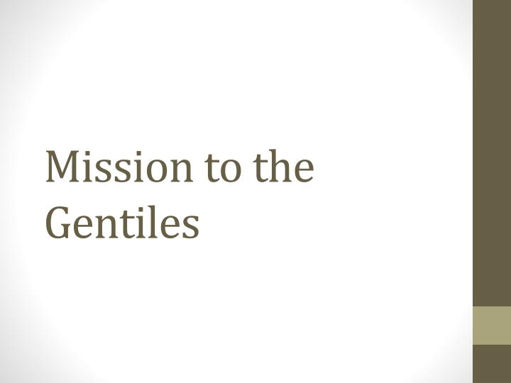 Mission to the Gentiles