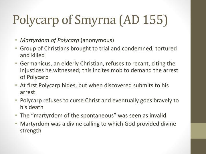 Polycarp of Smyrna (AD 155)