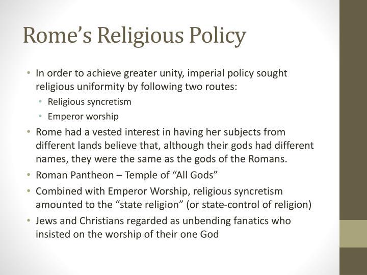 Rome's Religious Policy