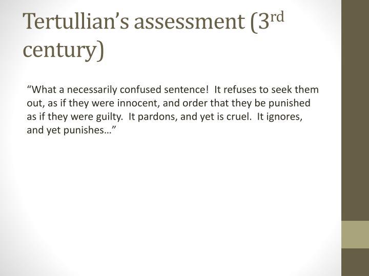 Tertullian's assessment (3