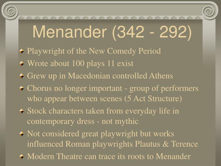 Menander (342 - 292)
