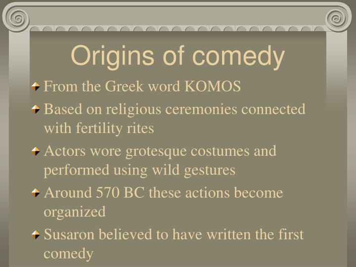 Origins of comedy