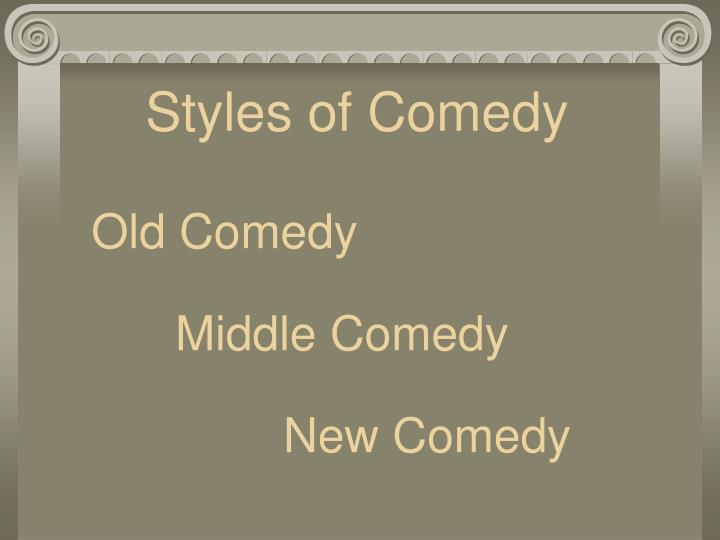 Styles of Comedy