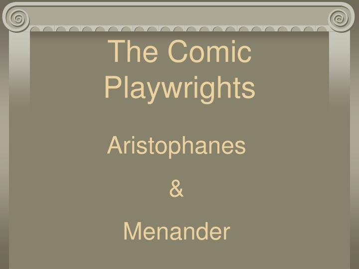 The Comic Playwrights
