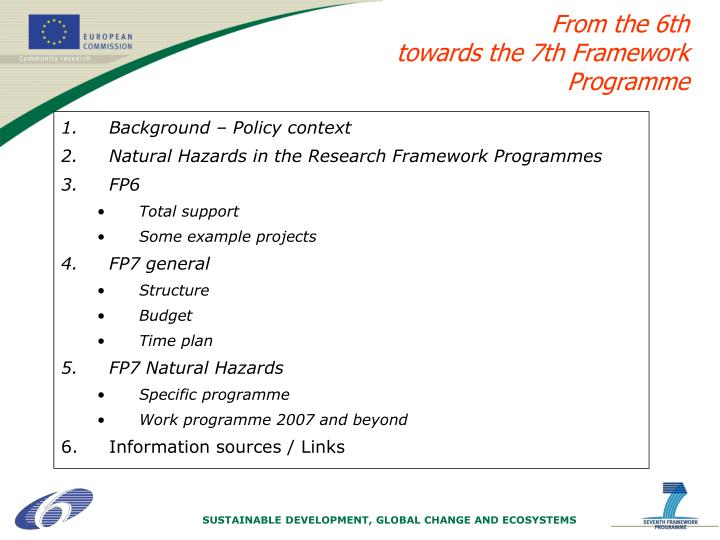 From the 6th towards the 7th framework programme