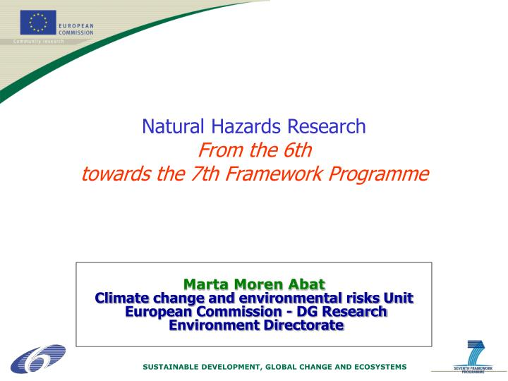 natural hazards research from the 6th towards the 7th framework programme