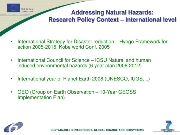 International Strategy for Disaster reduction – Hyogo Framework for action 2005-2015, Kobe world Conf. 2005
