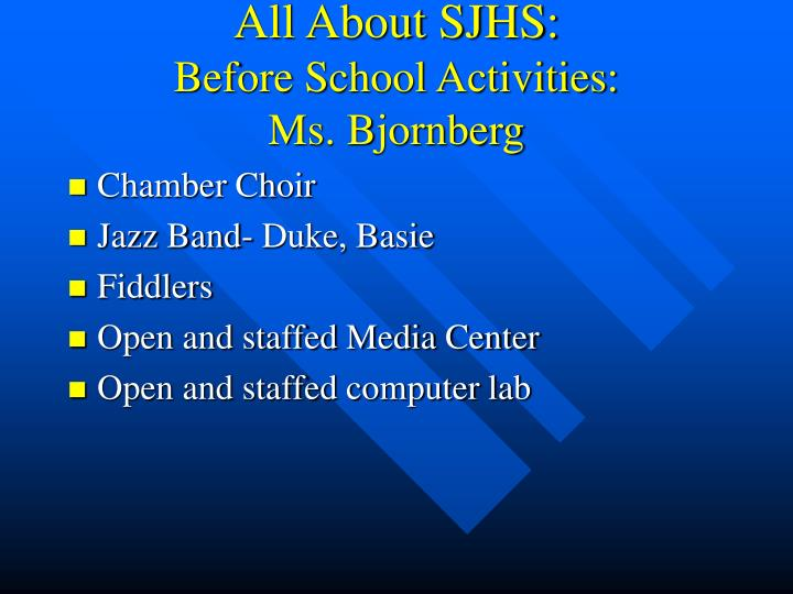 All About SJHS:
