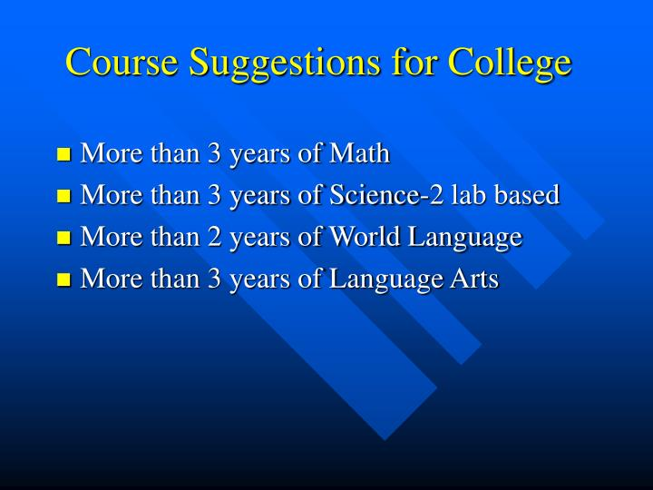 Course Suggestions for College