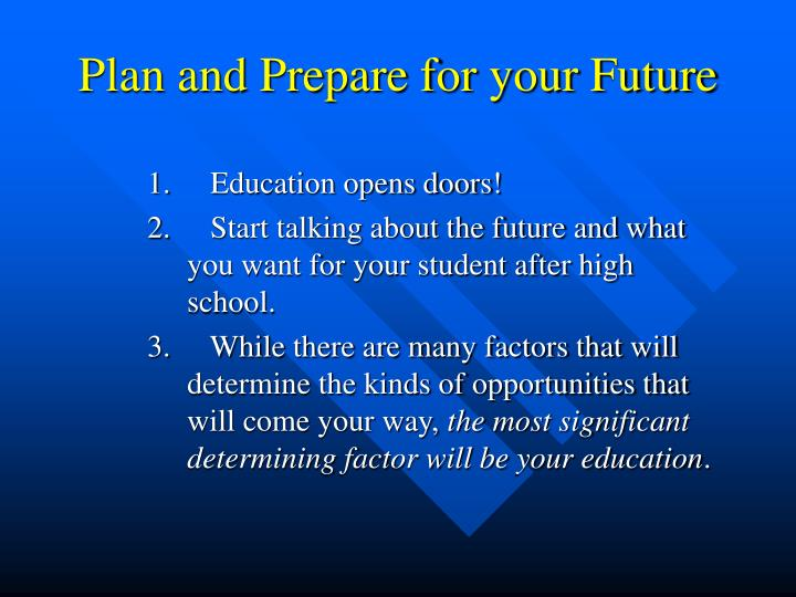 Plan and Prepare for your Future