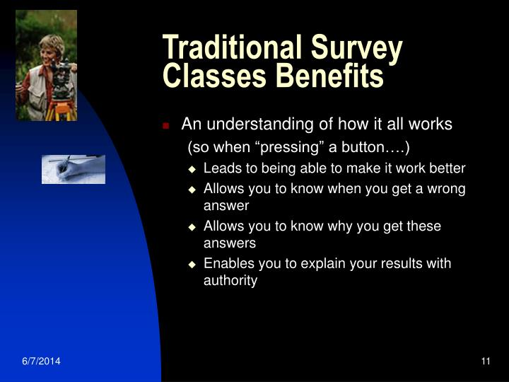 Traditional Survey Classes Benefits