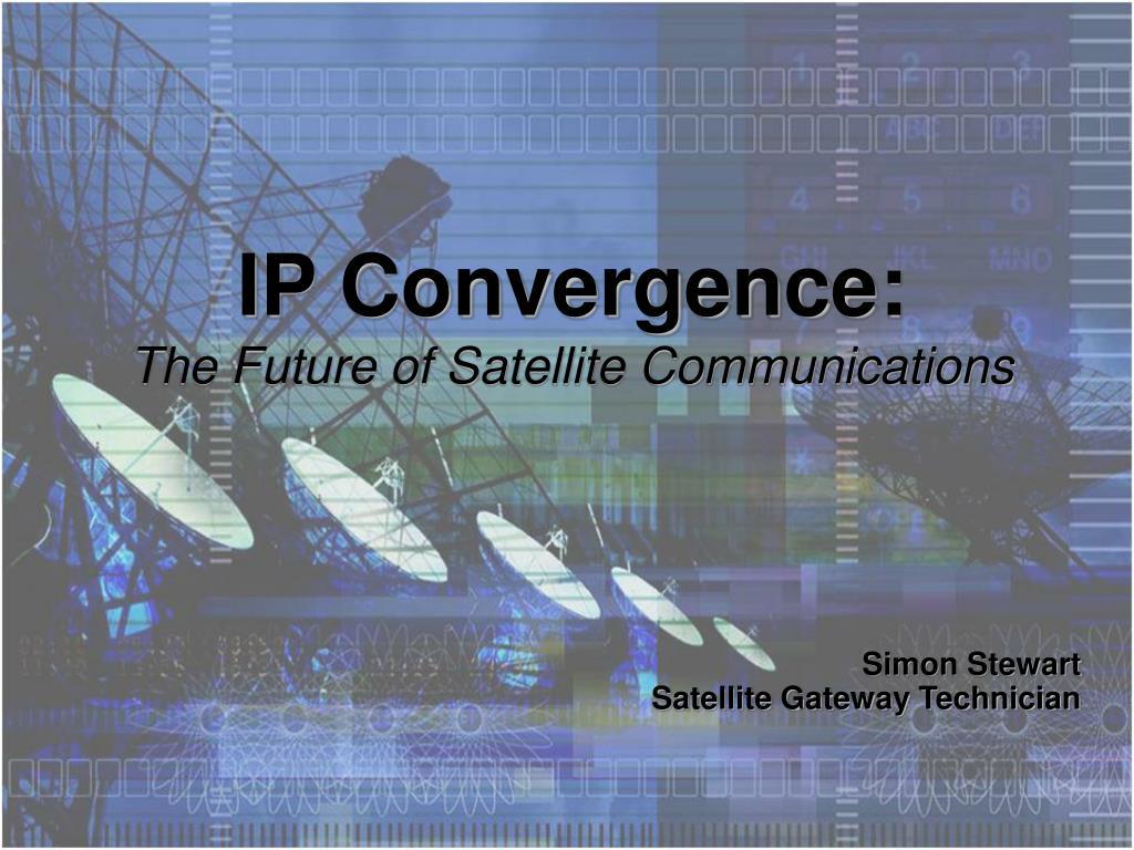 IP Convergence: