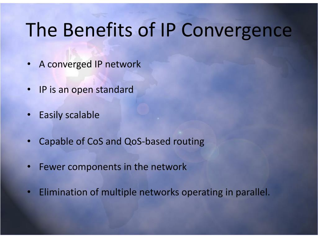 The Benefits of IP Convergence