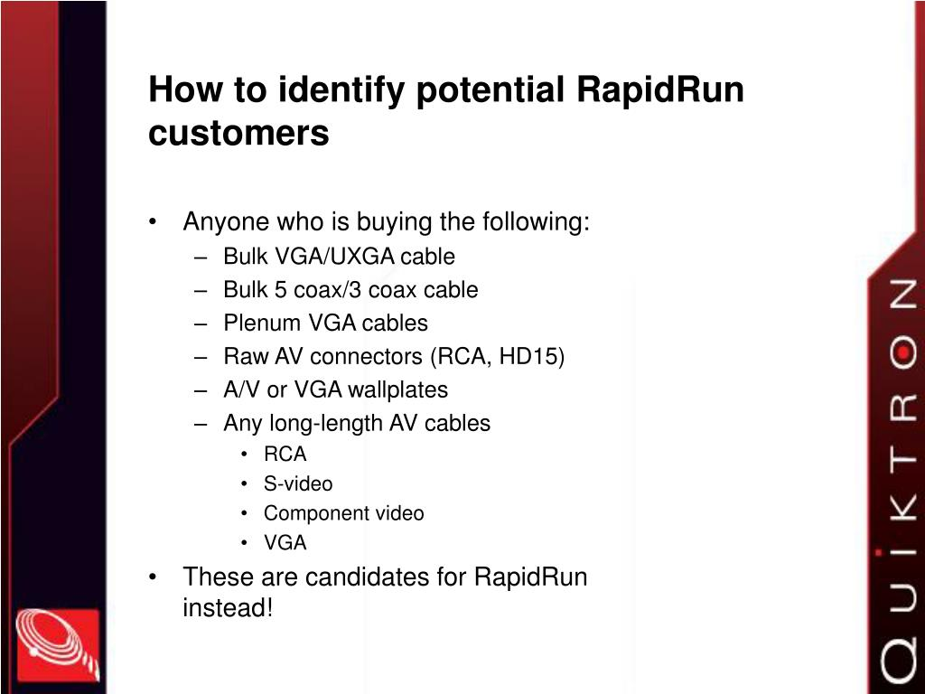 How to identify potential RapidRun customers