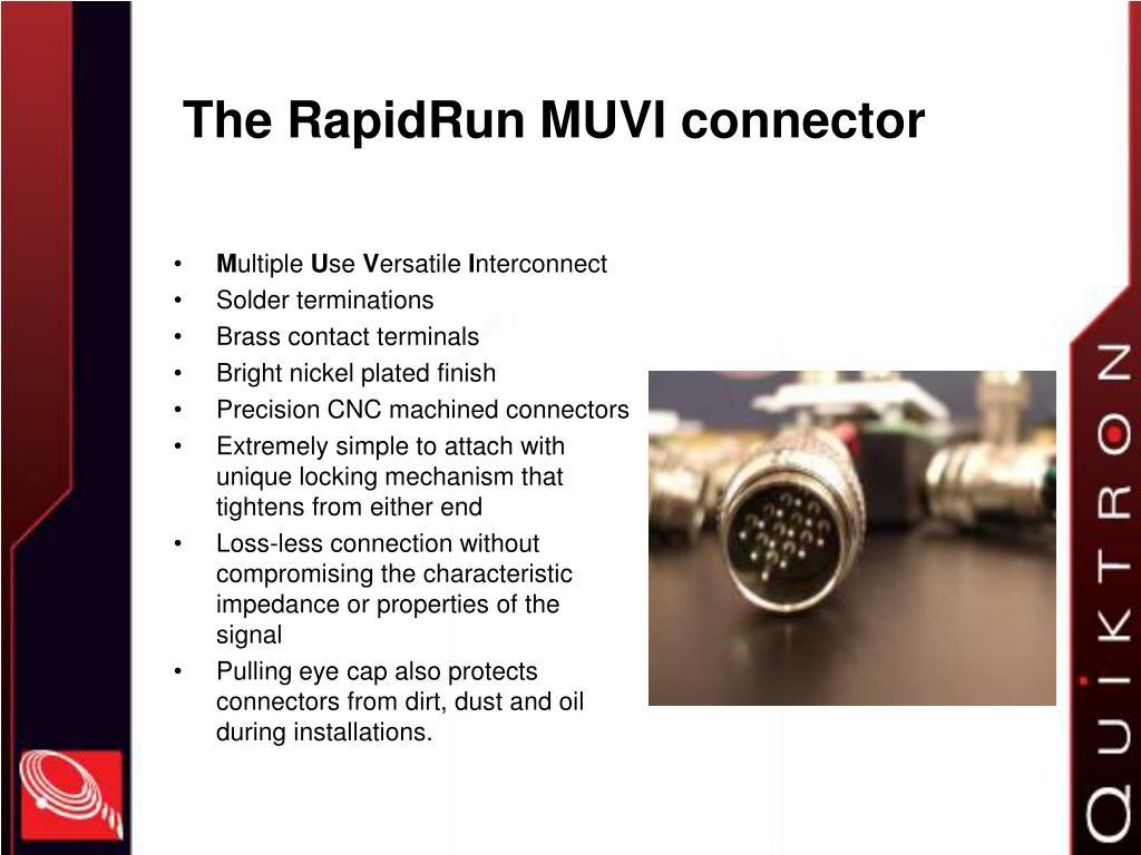 The RapidRun MUVI connector