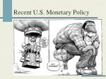 recent u s monetary policy