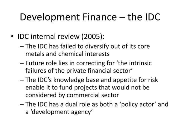 Development Finance – the IDC