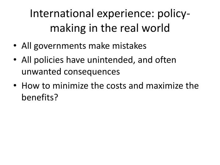 International experience: policy-making in the real world