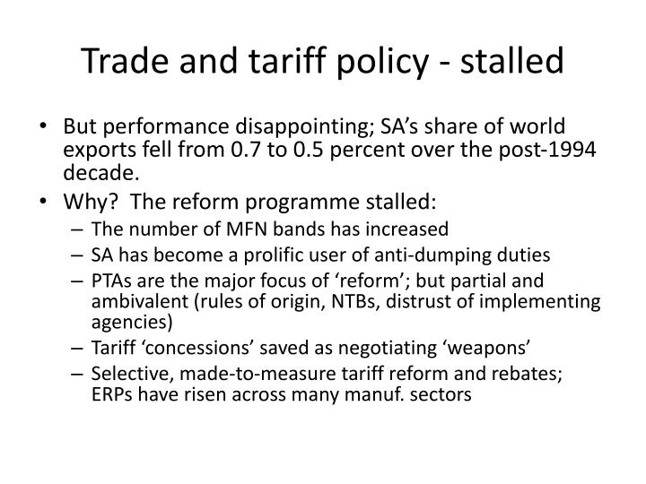 Trade and tariff policy - stalled