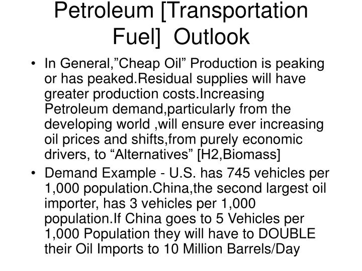 Petroleum [Transportation Fuel]  Outlook