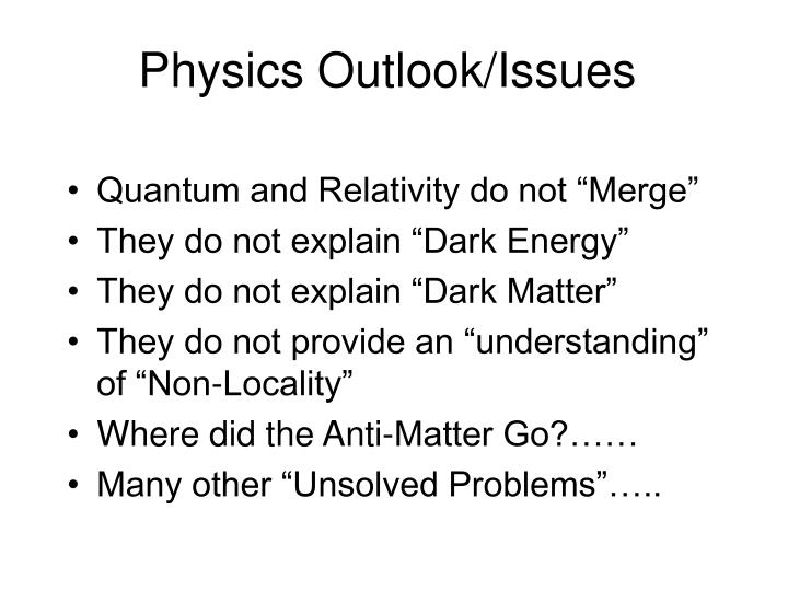 Physics Outlook/Issues