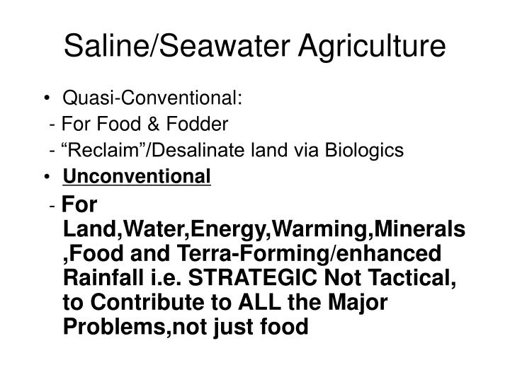 Saline/Seawater Agriculture