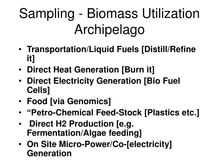 Sampling - Biomass Utilization Archipelago