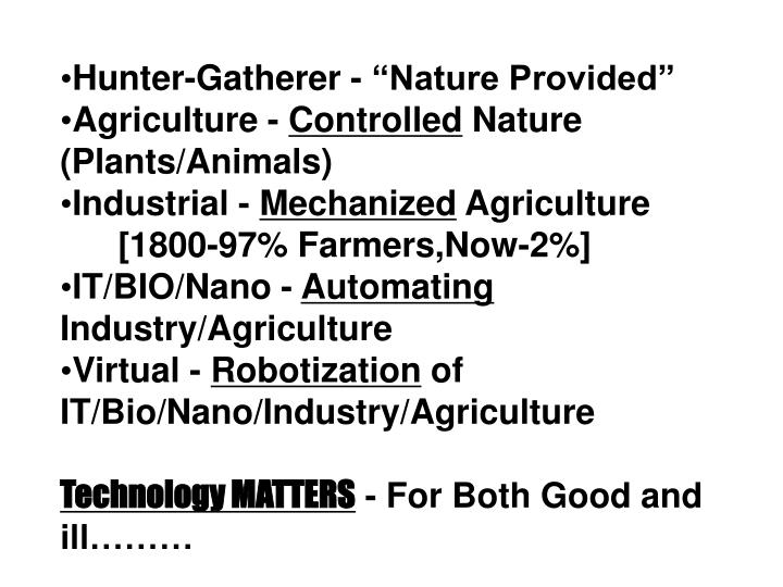 "Hunter-Gatherer - ""Nature Provided"""