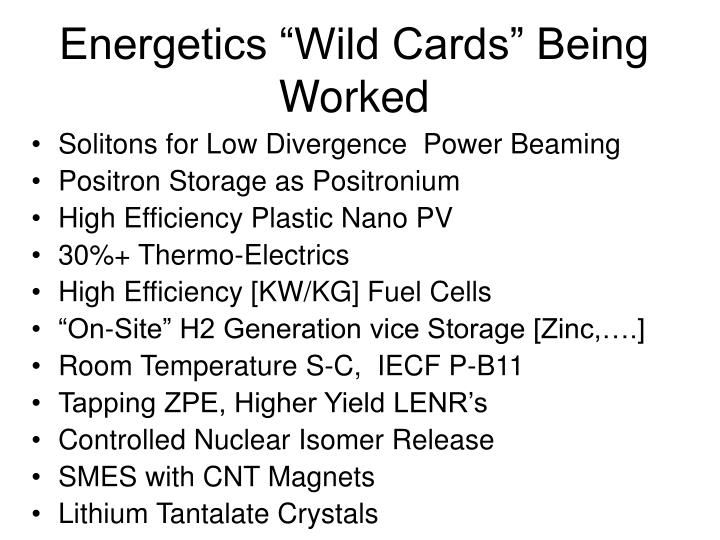 "Energetics ""Wild Cards"" Being Worked"