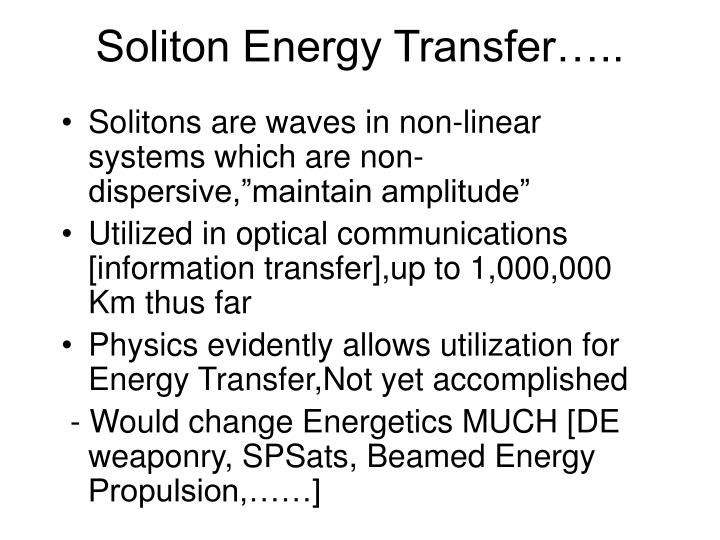 Soliton Energy Transfer…..