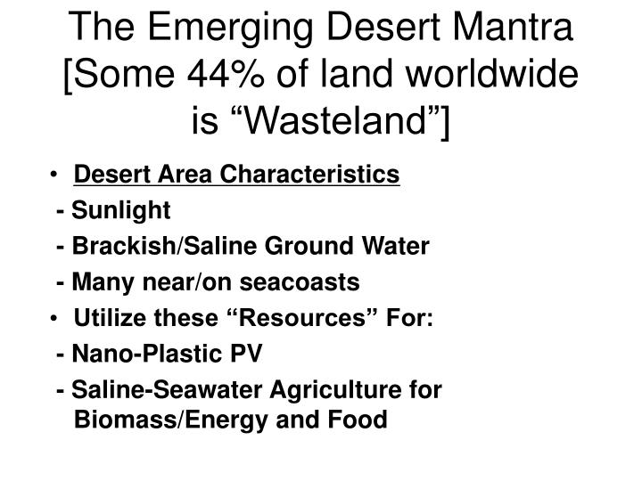 The Emerging Desert Mantra