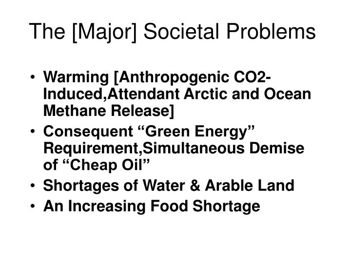 The [Major] Societal Problems