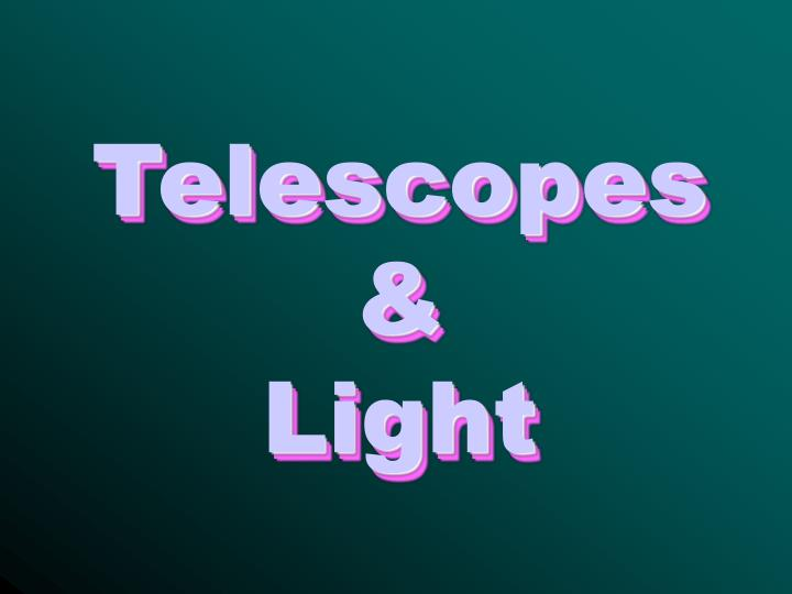 telescopes light