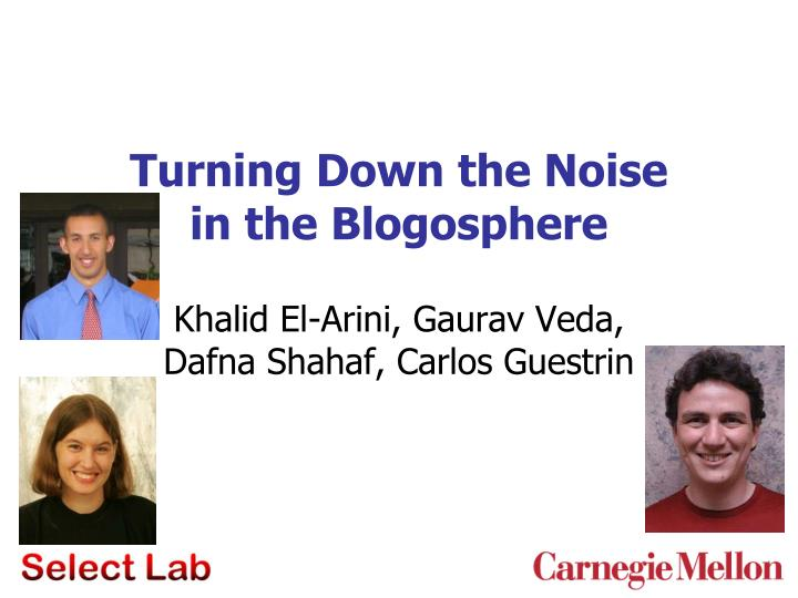 Turning down the noise in the blogosphere
