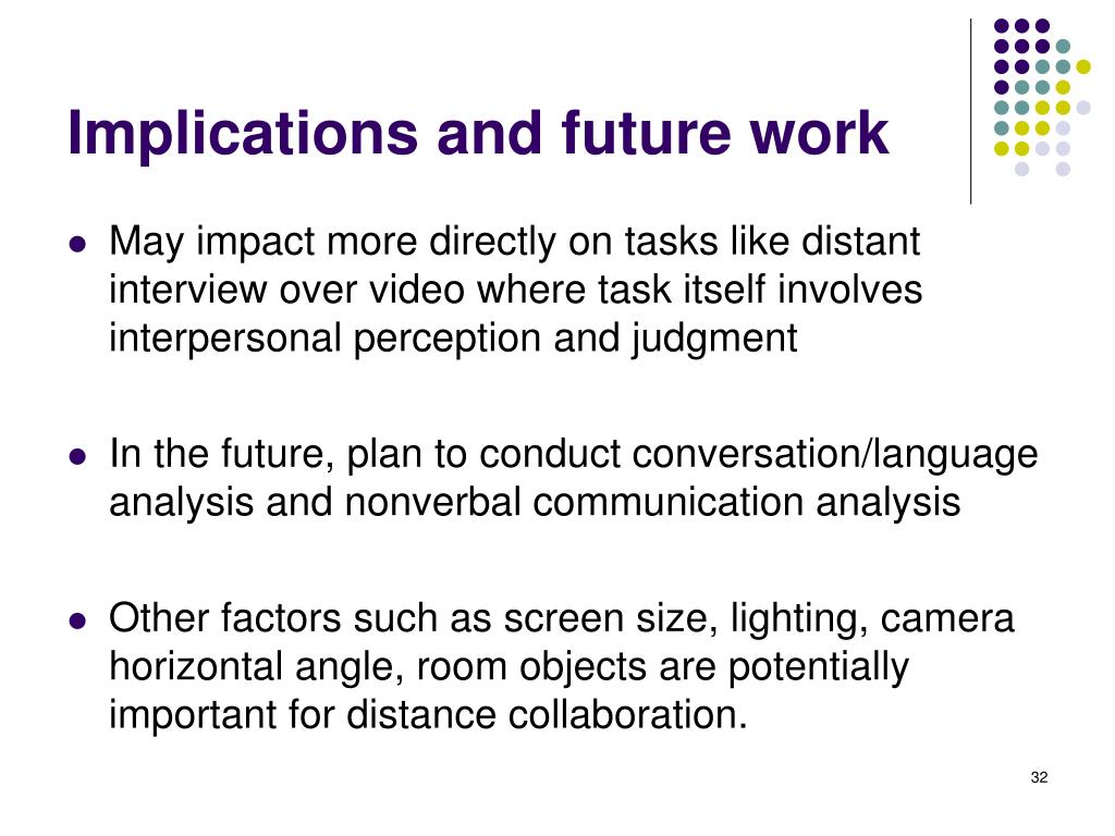 Implications and future work