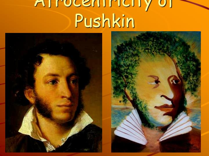 Afrocentricity of Pushkin