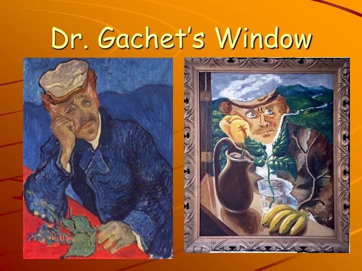 Dr. Gachet's Window