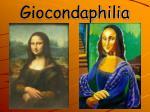 giocondaphilia
