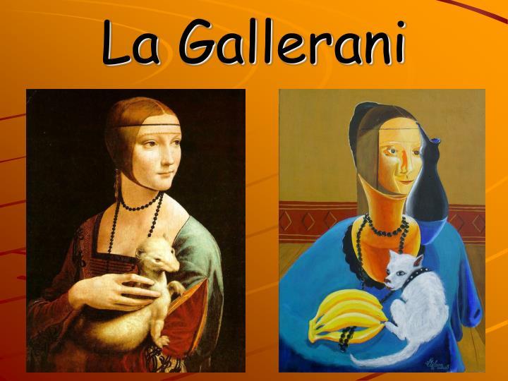 La Gallerani