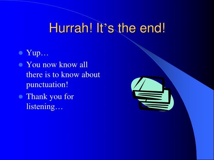 Hurrah! It