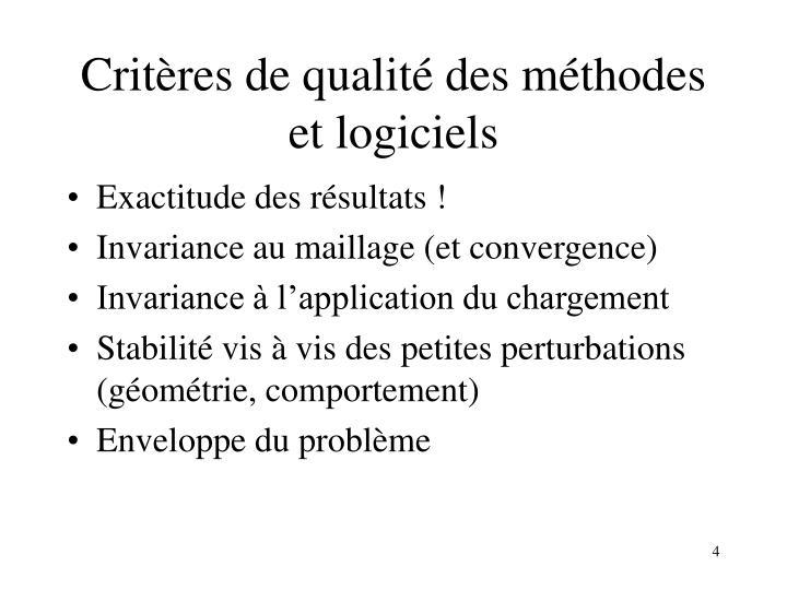 Critères de qualité des méthodes et logiciels