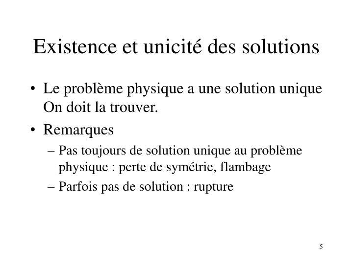 Existence et unicité des solutions