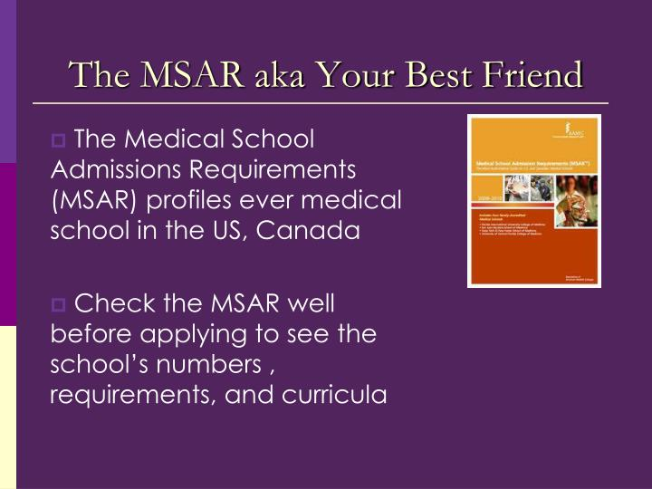 The MSAR aka Your Best Friend