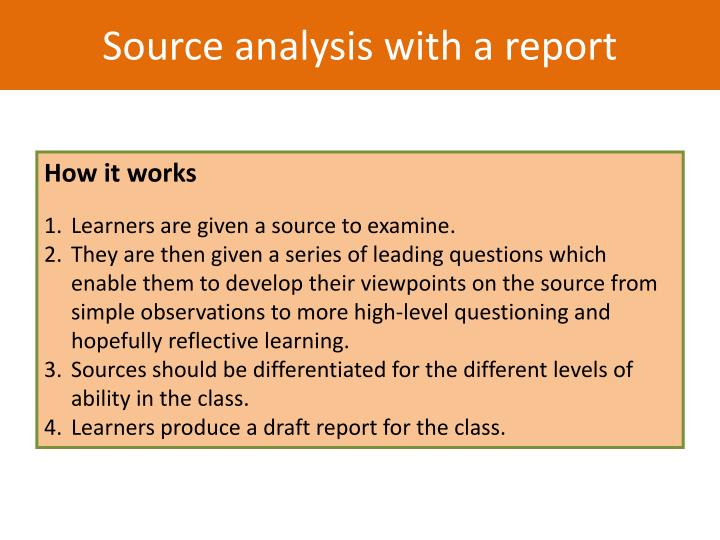 Source analysis with a report
