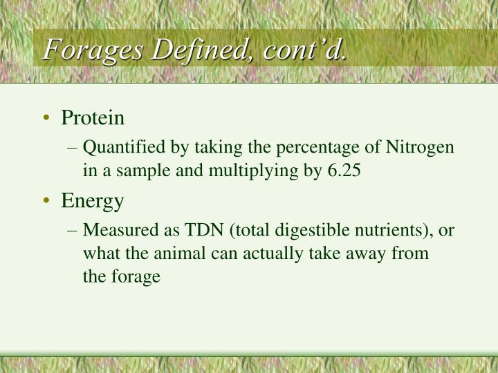 Forages defined cont d