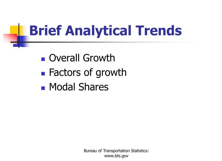 Brief Analytical Trends