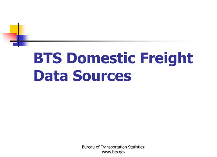 BTS Domestic Freight Data Sources