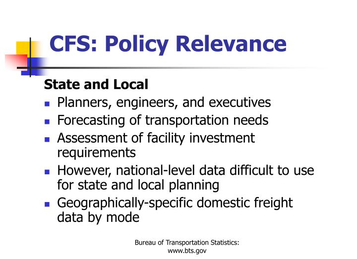 CFS: Policy Relevance